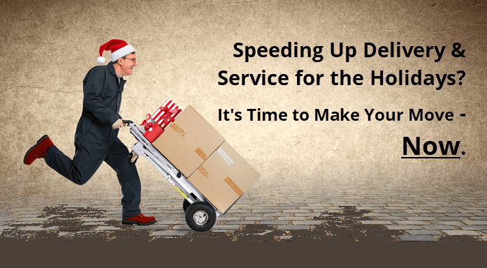 Speeding-Up-Delivery-and-Service-for-the-Holidays-It's-Time-to-Make-Your-Move-Now-1