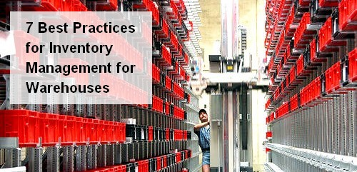 7 Best Practices for Inventory Management for Warehouses