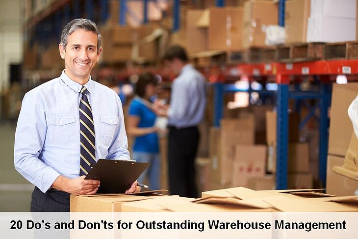 20 Do's and Don'ts for Outstanding Warehouse Management