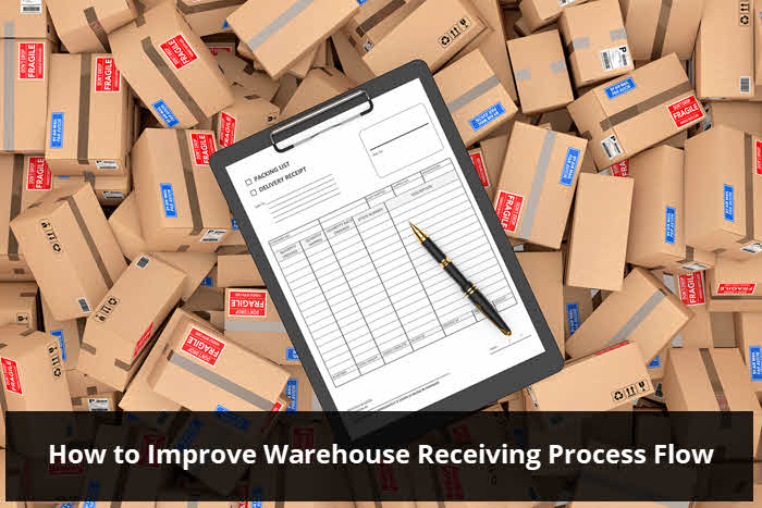 How to Improve Warehouse Receiving Process Flow